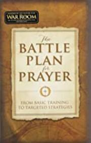 the-battle-plan-for-prayer-from-basic-training-to-targeted-strategies